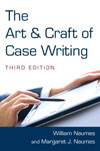 The Art & Craft of Case Writing (3rd Edition, 2011) by William Naumes & Margaret J. Naume